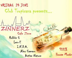 Club Tropicana: Zinnerz