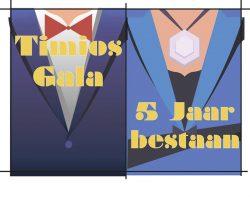*Timios Gala, 5 jaar Jubileum* (TBA)